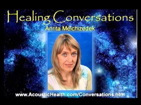 Anrita Melchizedek on Healing Conversations