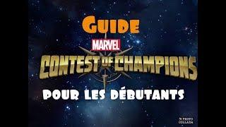GUIDE POUR LES DEBUTANTS - MARVEL CONTEST OF CHAMPIONS / Astuces et Conseils