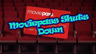 Moviepass officially shuts down!!!