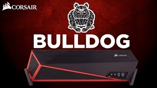 Corsair Bulldog Introduction