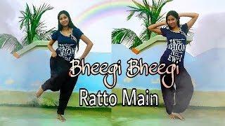 Bheegi Bheegi Raaton Mein [Remix  Song] Cover Dancing Version 2.0 || HD 720pix