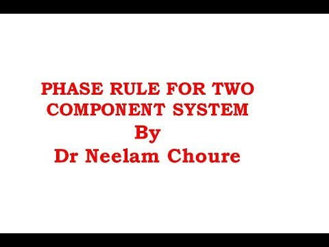 PHASE RULE FOR TWO COMPONENT SYSTEM IN HINDI