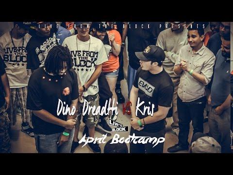 LFTB - Bootcamp -  Dino Dreaddti vs Kris