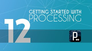 Processing tutorial - 12 - Setters in Processing