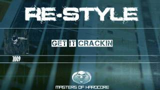 Re-Style - Get It Crackin