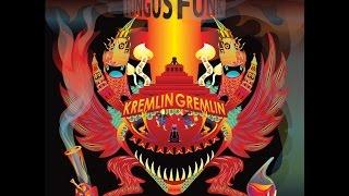 Fungus Funk - Kremlin Gremlin (Album Edit)