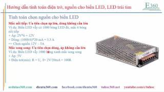 Hướng dẫn chọn LED, tính điện trở, chọn nguồn cho biển quảng cáo LED, LED trái tim