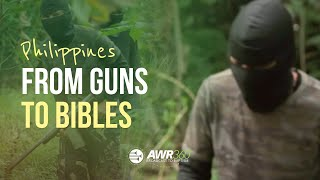 video thumbnail for AWR360° Philippines – From Guns to Bibles
