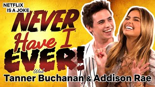 Addison Rae & Tanner Buchanan Play Never Have I Ever