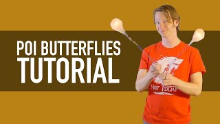 Poi Butterfly Tutorial (Beginner Poi Tricks)