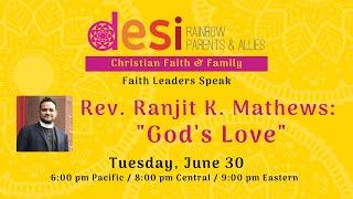 Faith and Family: Rev. Ranjit Mathews on God's Love