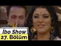 İbo Show - 27. Bölüm (Konuk : Zara)