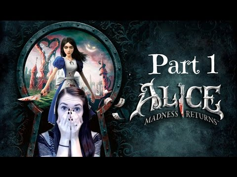 Alice: Madness Returns (Part 1) This game is AWESOME