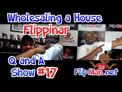 🔴 Live Show #17 | Flippinar: Wholesaling Houses | Your Income & Credit Won't Matter