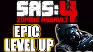 Sas 4 - EPIC LEVEL UP