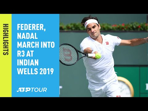 Highlights: Federer, Nadal March Into R3 At Indian Wells 2019