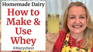 How to Make Whey and Five Ways…