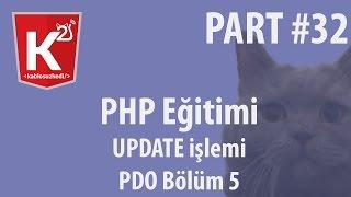 PHP Eğitim Part 32 PDO Bölüm 5 UPDATE İşlemi
