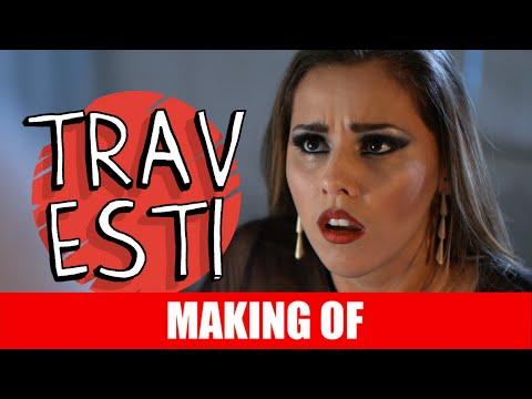 Making Of – Travesti