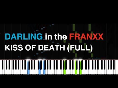 [FULL] DARLING in the FRANXX OP「KISS OF DEATH」 (Piano tutorial + sheets) 「ダリフラ」OP 主題歌楽譜