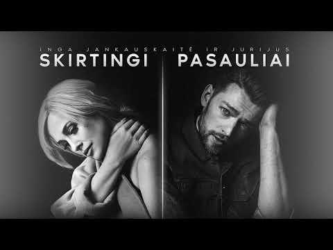 Jurijus ir Inga Jankauskaitė - Skirtingi pasauliai