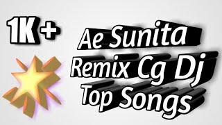 Ae Re Sunita Official Remix By New Cg Dj (www.Cgdjsongs.Com)