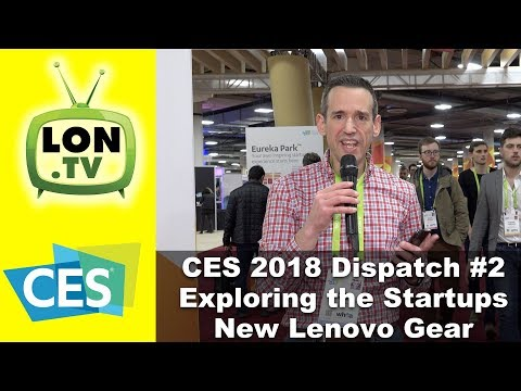 CES 2018 Dispatch 2 - Lenovo's Mirage, Qualcomm Windows Laptop, and Startups!
