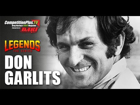 LEGENDS: THE SERIES - DON GARLITS - I DID IT THE RIGHT WAY