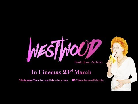 WESTWOOD PUNK, ICON, ACTIVIST Official Trailer (2018) Vivien