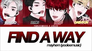 Gambar cover Mayhem - Find a Way (Lyric Video)