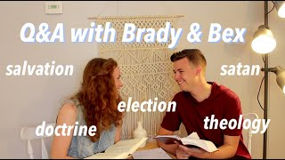Theology Q&A with Brady & Bex :)