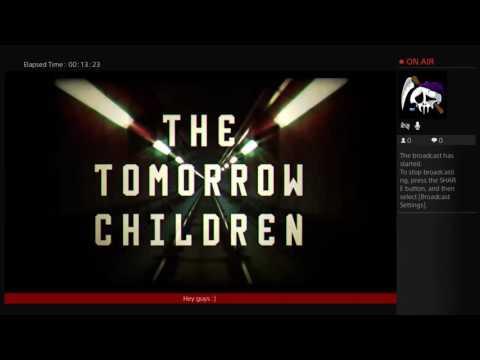 Tomorrow Children: Part 1