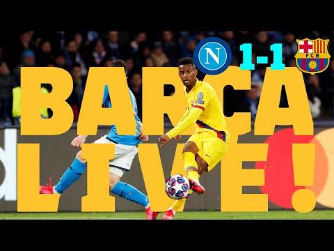 ⚽Napoli 1 - 1 Barça | BARÇA LIVE: Match Center #NapoliBarça