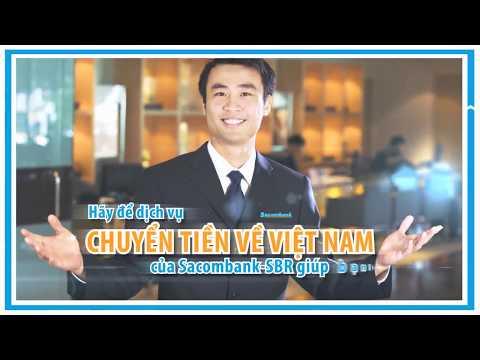 Dịch Vụ Chuyển Tiền Kiều Hối Về Việt Nam - Sacombank-SBR