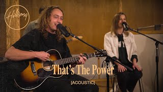 That's The Power (Acoustic) - HiĮlsong Worship