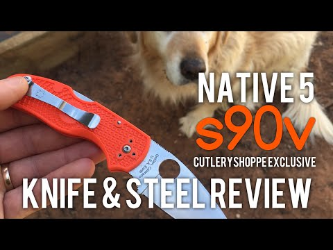Spyderco Native 5 S90V Cutlery Shoppe Run - Knife and Steel review