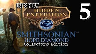 Hidden Expedition 6: Smithsonian Hope Diamond CE [05] w/YourGibs - ROAMING MUSEUM FOR CLUES