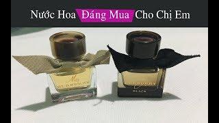 2 dòng nước hoa nữ đáng mua nhất - My burberry black - Tóp nước hoa nữ