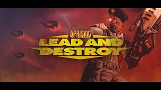 Uprising 2 lead and destroy - Campaign 1: ESCALA Walktrough/gameplay