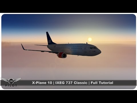 IXEG 737 Cold and Dark Tutorial X-Plane  IXEG Tutorial Part 1