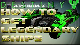Destiny, How to Get Dark Below Legendary Ships