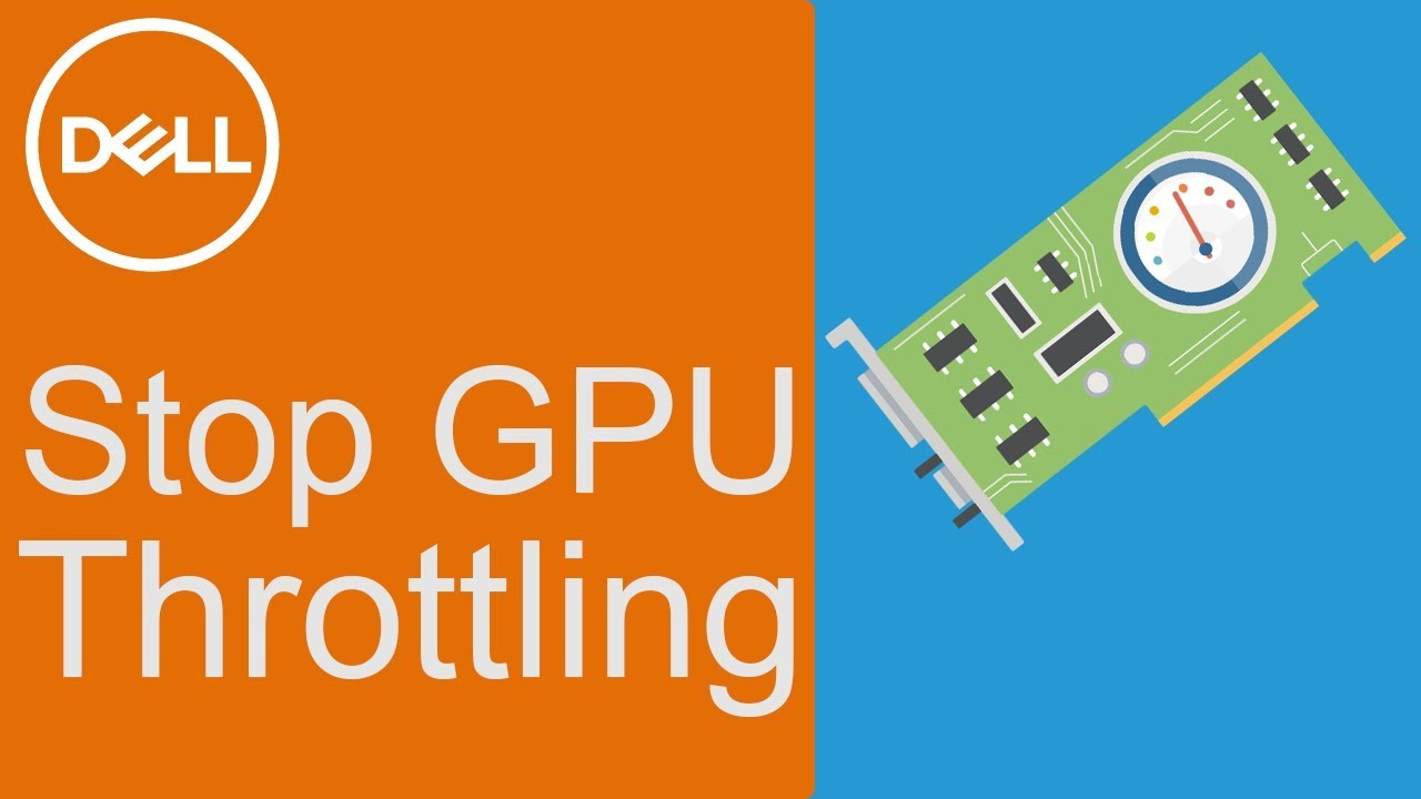 How to Stop GPU Throttling (Official Dell Tech Support)