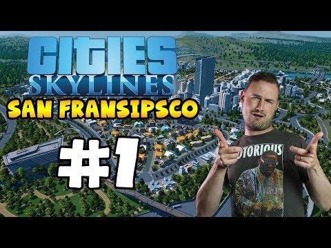 Sips Plays Cities Skylines (19/4/2018) #1 - San Fransipsco