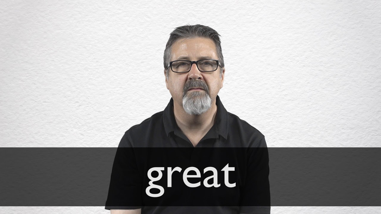 How to pronounce GREAT in British English