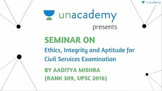 Ethics, Integrity and Aptitude for GS Paper 4 - UPSC CSE 2018 Complete Preparation