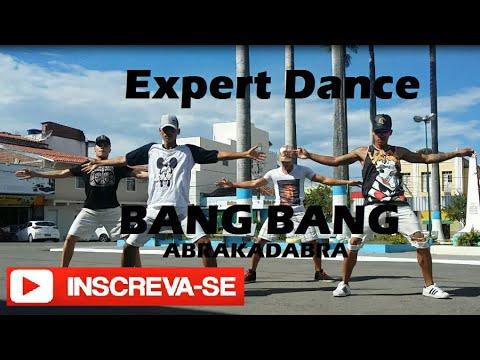 ABRAKADABRA - BANG BANG ( COREOGRAFIA ) EXPERT DANCE