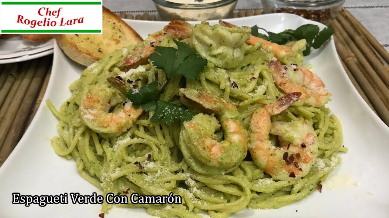 Como Hacer Espagueti Verde Con Camaron