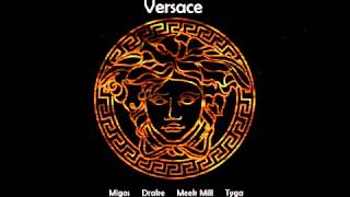 Repeat youtube video Versace UKnowMeBC Edit  Migos ft  Drake, Meek Mill,  u0026 Tyga