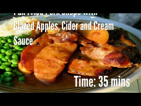 Pan Fried Pork Chops With Glazed Apples, Cider and Cream Sauce Recipe