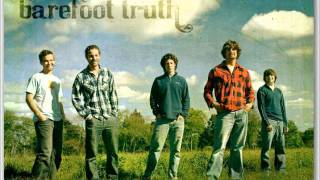 Watch Barefoot Truth Day I Die video